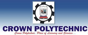 Crown Polytechnic Admission Form 2019 (Full-Time ND, HND) and Registration Guide