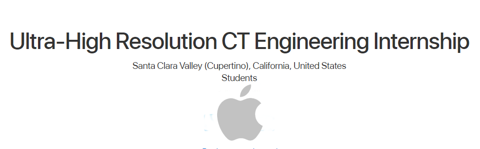 Engineering Internship (Ultra-High Resolution CT) at Apple, USA