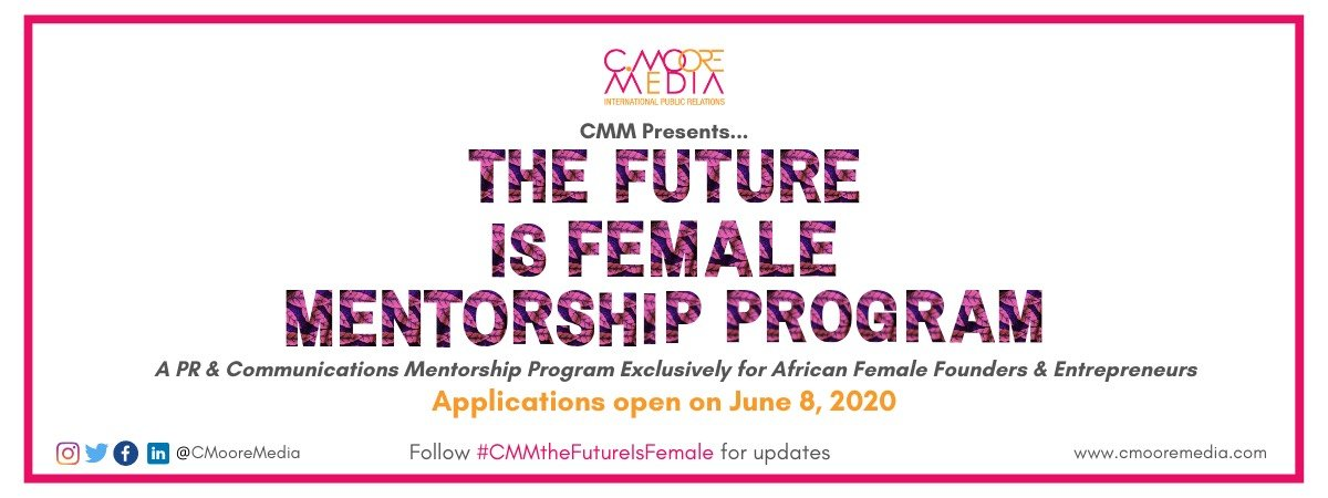 How to Apply for C. Moore Media Future is Female Mentorship Program.