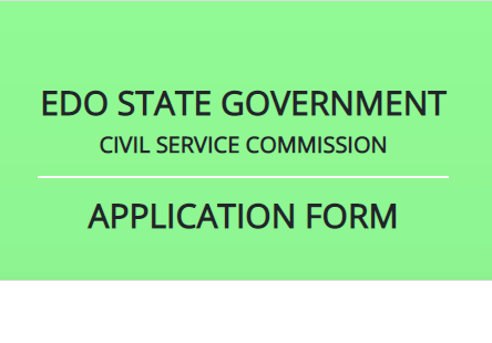 Edo State Civil Service Recruitment Form 2020 (csc.edostate.gov.ng)