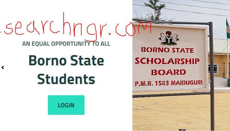Borno State Scholarship Registration Form Portal 2021 apply at www.scholarship.bo.gov.ng