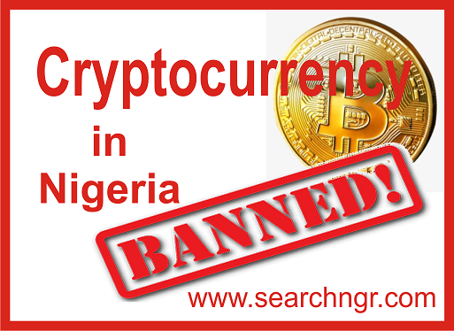 Breaking: Nigerian FG Ban the buying and selling of Bitcoin, cryptocurrency and the rest