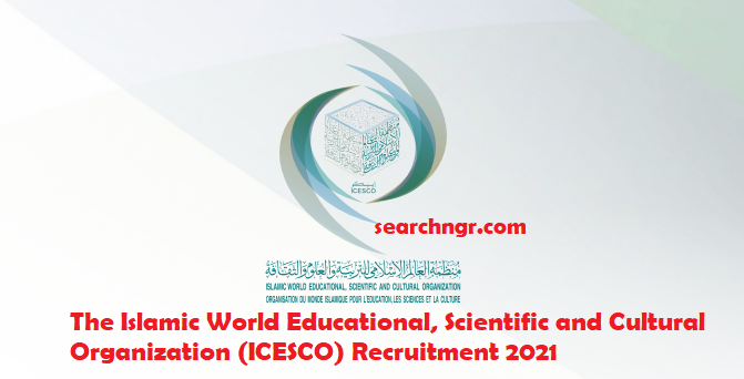 Apply for Islamic World Educational, Scientific and Cultural Organization - ICESCO Recruitment 2021
