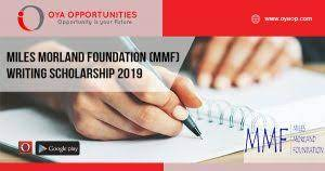 Apply For: Miles Morland Foundation Scholarship For Writers 2021 £18,000 1